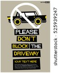 please don't block the driveway ... | Shutterstock .eps vector #525939247