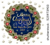 merry christmas and happy new... | Shutterstock . vector #525973903