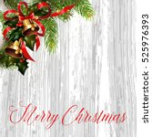 christmas card with fir tree... | Shutterstock .eps vector #525976393