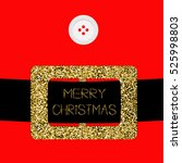 santa claus coat with button... | Shutterstock . vector #525998803
