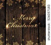 merry christmas  golden... | Shutterstock .eps vector #526057183