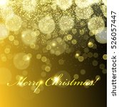 merry christmas  golden lights... | Shutterstock .eps vector #526057447