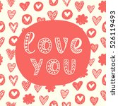 love you concept. valentines... | Shutterstock .eps vector #526119493