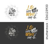 life isn't perfect  but your... | Shutterstock .eps vector #526123933
