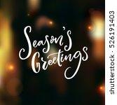 season's greeting text on dark... | Shutterstock .eps vector #526191403