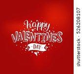happy valentines day.... | Shutterstock .eps vector #526208107