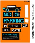no parking in front of gate ... | Shutterstock .eps vector #526218823