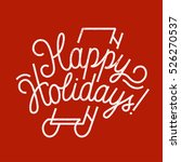 happy holidays sled line...   Shutterstock .eps vector #526270537