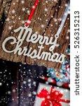 christmas concept  xmas idea ... | Shutterstock . vector #526315213