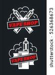 vape shop hipster vintage retro ... | Shutterstock .eps vector #526368673