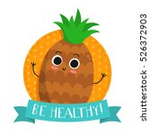 pineapple  cute fruit vector... | Shutterstock .eps vector #526372903