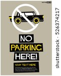 no parking here sign  flat... | Shutterstock .eps vector #526374217