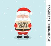 santa claus with message board. ... | Shutterstock .eps vector #526409023