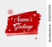 'season's greetings' holiday... | Shutterstock .eps vector #526419343