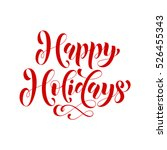 happy holidays lettering design.... | Shutterstock .eps vector #526455343