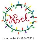 noel christmas lights | Shutterstock .eps vector #526465417