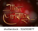 calligraphic merry christmas | Shutterstock .eps vector #526503877