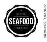 seafood vintage stamp vector | Shutterstock .eps vector #526570327