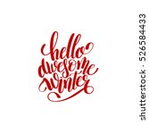 hello awesome winter... | Shutterstock .eps vector #526584433
