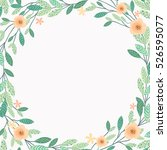 floral frame beautiful vintage...   Shutterstock .eps vector #526595077