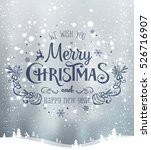 christmas and new year... | Shutterstock .eps vector #526716907