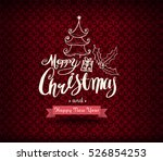 christmas greeting card. merry... | Shutterstock .eps vector #526854253