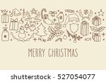 christmas hand drawn doodle... | Shutterstock .eps vector #527054077
