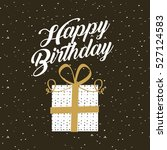 happy birthday card with gift... | Shutterstock .eps vector #527124583