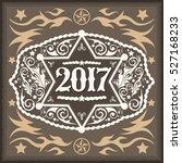 2017 year western cowboy belt... | Shutterstock .eps vector #527168233