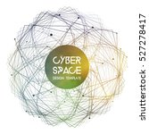 cyberspace and network... | Shutterstock .eps vector #527278417