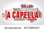 acapella. word cloud  type font ... | Shutterstock .eps vector #527309437