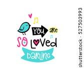 vector hand drawn lettering... | Shutterstock .eps vector #527503993