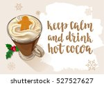 christmas warming beverage... | Shutterstock .eps vector #527527627