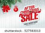 after christmas sale banner | Shutterstock .eps vector #527583013