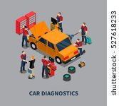 auto service car diagnostics... | Shutterstock .eps vector #527618233