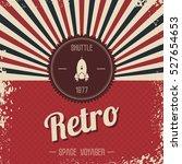 retro space rocket | Shutterstock . vector #527654653