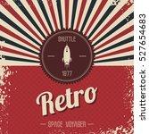 retro space rocket | Shutterstock . vector #527654683