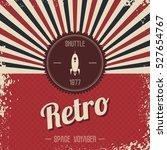 retro space rocket | Shutterstock . vector #527654767