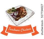 tandoori chicken colorful... | Shutterstock .eps vector #527734027