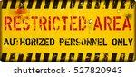 restricted area  sign vector | Shutterstock .eps vector #527820943