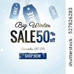 big winter sale banner. winter... | Shutterstock .eps vector #527826283