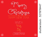merry christmas and happy new... | Shutterstock .eps vector #527878447