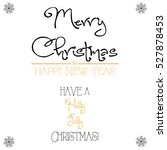 merry christmas and happy new... | Shutterstock .eps vector #527878453