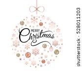 elegant christmas card  ball... | Shutterstock .eps vector #528011203