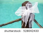 wedding decoration. white bow... | Shutterstock . vector #528042433