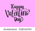 happy valentine's day... | Shutterstock .eps vector #528141943