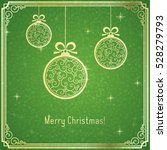gold christmas balls  with... | Shutterstock .eps vector #528279793