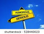 humorous vs serious   traffic...   Shutterstock . vector #528440023