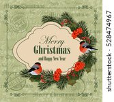 christmas and new year greeting ... | Shutterstock .eps vector #528474967