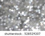 silver bokeh abstract background | Shutterstock . vector #528529207